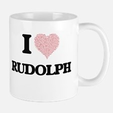 I Love Rudolph (Heart Made from Love words) Mugs