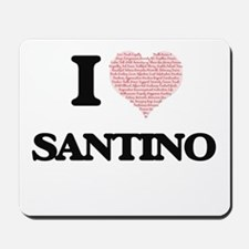 I Love Santino (Heart Made from Love wor Mousepad