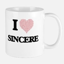 I Love Sincere (Heart Made from Love words) Mugs