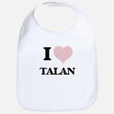 I Love Talan (Heart Made from Love words) Bib