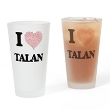 I Love Talan (Heart Made from Love Drinking Glass