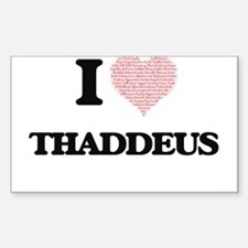 I Love Thaddeus (Heart Made from Love word Decal