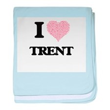 I Love Trent (Heart Made from Love wo baby blanket