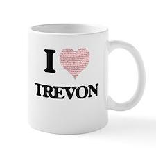 I Love Trevon (Heart Made from Love words) Mugs