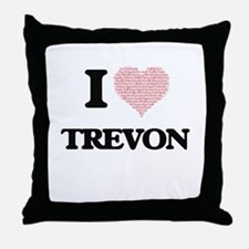 I Love Trevon (Heart Made from Love w Throw Pillow