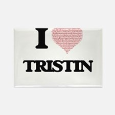I Love Tristin (Heart Made from Love words Magnets