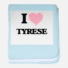 I Love Tyrese (Heart Made from Love w baby blanket
