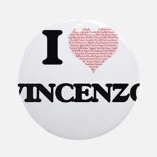 I Love Vincenzo (Heart Made from Lo Round Ornament