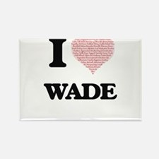I Love Wade (Heart Made from Love words) Magnets