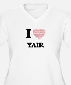 I Love Yair (Heart Made from Lov Plus Size T-Shirt