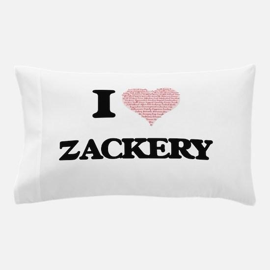 I Love Zackery (Heart Made from Love w Pillow Case
