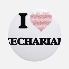 I Love Zechariah (Heart Made from L Round Ornament