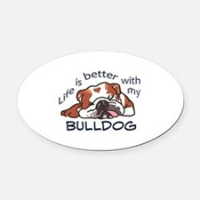 Better With Bulldog Oval Car Magnet