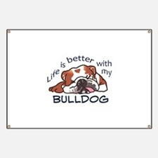 Better With Bulldog Banner