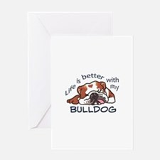 Better With Bulldog Greeting Cards