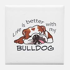 Better With Bulldog Tile Coaster