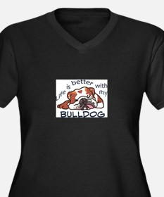 Better With Bulldog Plus Size T-Shirt