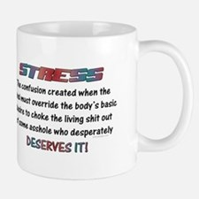 Stress Meaning Funny Quote Mugs
