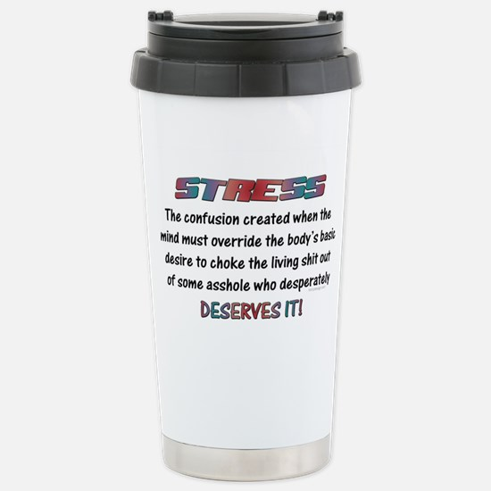 Stress Meaning Funny Qu Stainless Steel Travel Mug