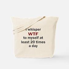 WTF Tote Bag