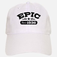 Epic Since 1936 Baseball Baseball Cap