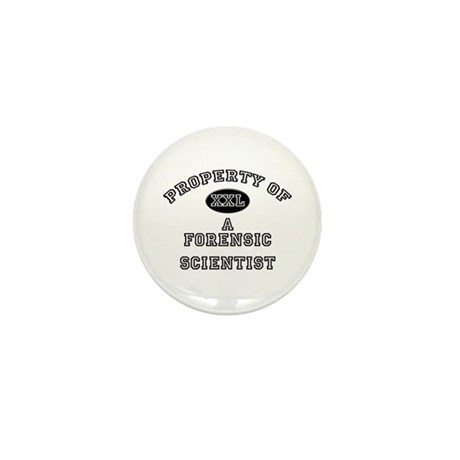 Property of a Forensic Scientist Mini Button (10 p
