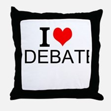 I Love Debate Throw Pillow