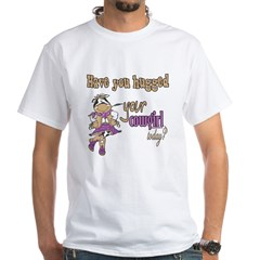 Hugged Your Cowgirl? Shirt