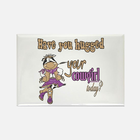 Hugged Your Cowgirl? Rectangle Magnet