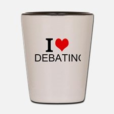 I Love Debating Shot Glass