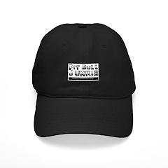 PitBull Junkie Baseball Hat