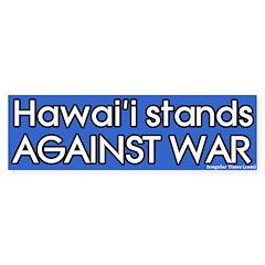 Hawai'i Anti-war Bumper Bumper Sticker