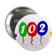 "102nd Birthday 2.25"" Button (10 pack)"