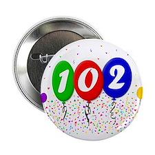 102nd Birthday Button