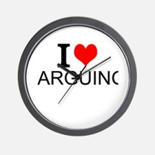 I Love Arguing Wall Clock