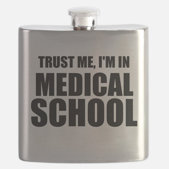 Trust Me, I'm In Medical School Flask