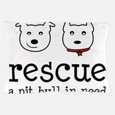 Rescue a Pit Bull Pillow Case