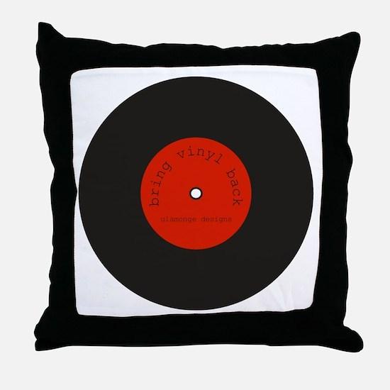 Bring Vinyl Back   Throw Pillow