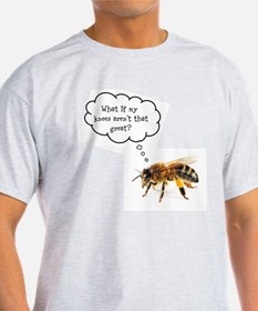 Unique Bee sayings T-Shirt