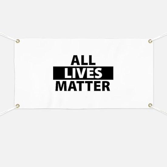 All Lives Matter - Life Pride Banner