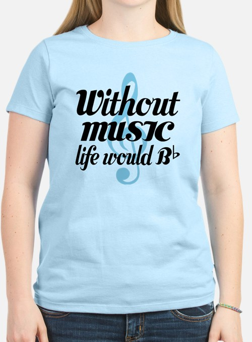 Cute Without music T-Shirt