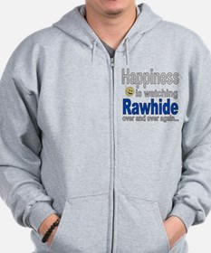 Happiness is watching Rawhide Zip Hoodie