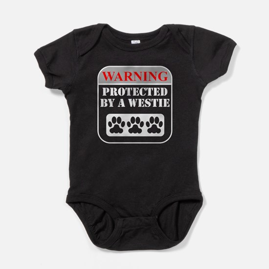 Warning Protected By A Westie Baby Bodysuit