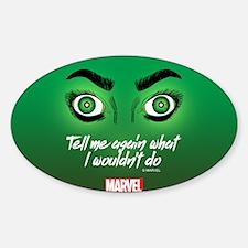 She-Hulk Tell Me Again Tumbler Decal