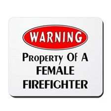 Female Firefighter Property Mousepad