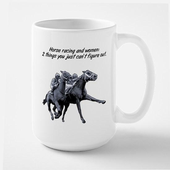 Horse racing and women. Large Mug
