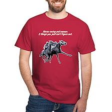 Horse racing and women. T-Shirt
