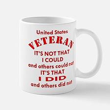 US Vet I Did Because Mug