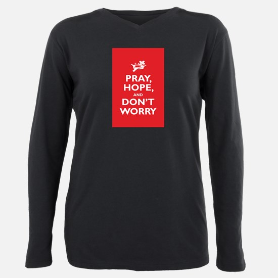 Pray, Hope, and Dont Wor Plus Size Long Sleeve Tee