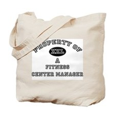 Property of a Fitness Center Manager Tote Bag